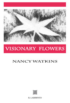 Visionary Flowers by Nancy Watkins